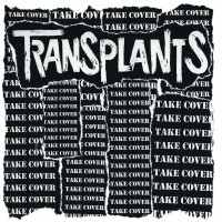 the-transplants-take-cover