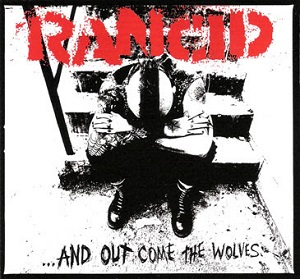 Rancid-AndOutComeTheWolves
