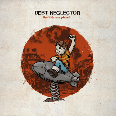 Debt Neglector - The Kids are Pissed[6324]