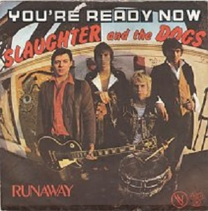 slaughter-and-the-dogs-youre-ready-now-djm-3-s